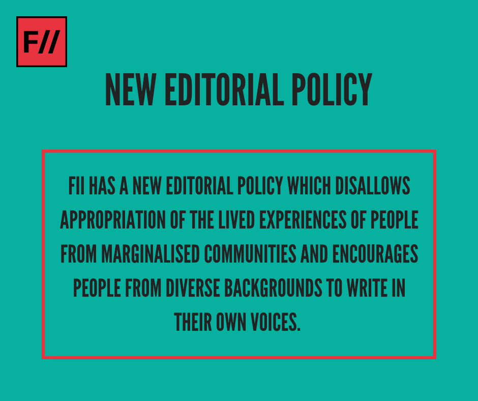 FII's New Editorial Policy
