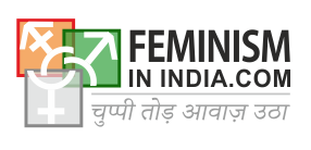 Feminism in India  | Your Everyday Intersectional Indian Feminism
