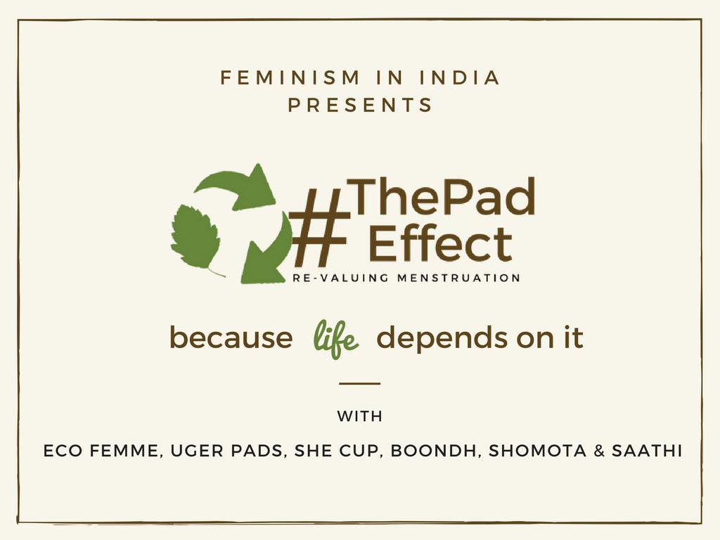 #ThePadEffect: Re-valuing Menstruation