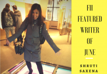 Featured Writer Of The Month Shruti Saxena