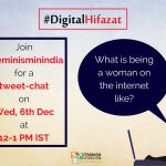 Tweet-chat On What It Means To Be A Woman On The Internet   #DigitalHifazat
