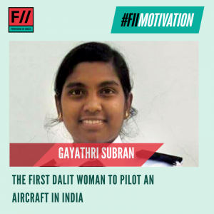 Our #FIIMotivation is Gayathri Subran, the first Dalit woman to helm an aircraft in India. Hailing from Thrissur, Kerala, Gayathri is on the verge of obtaining her commercial pilot license at the age of 20. #MondayMotivation