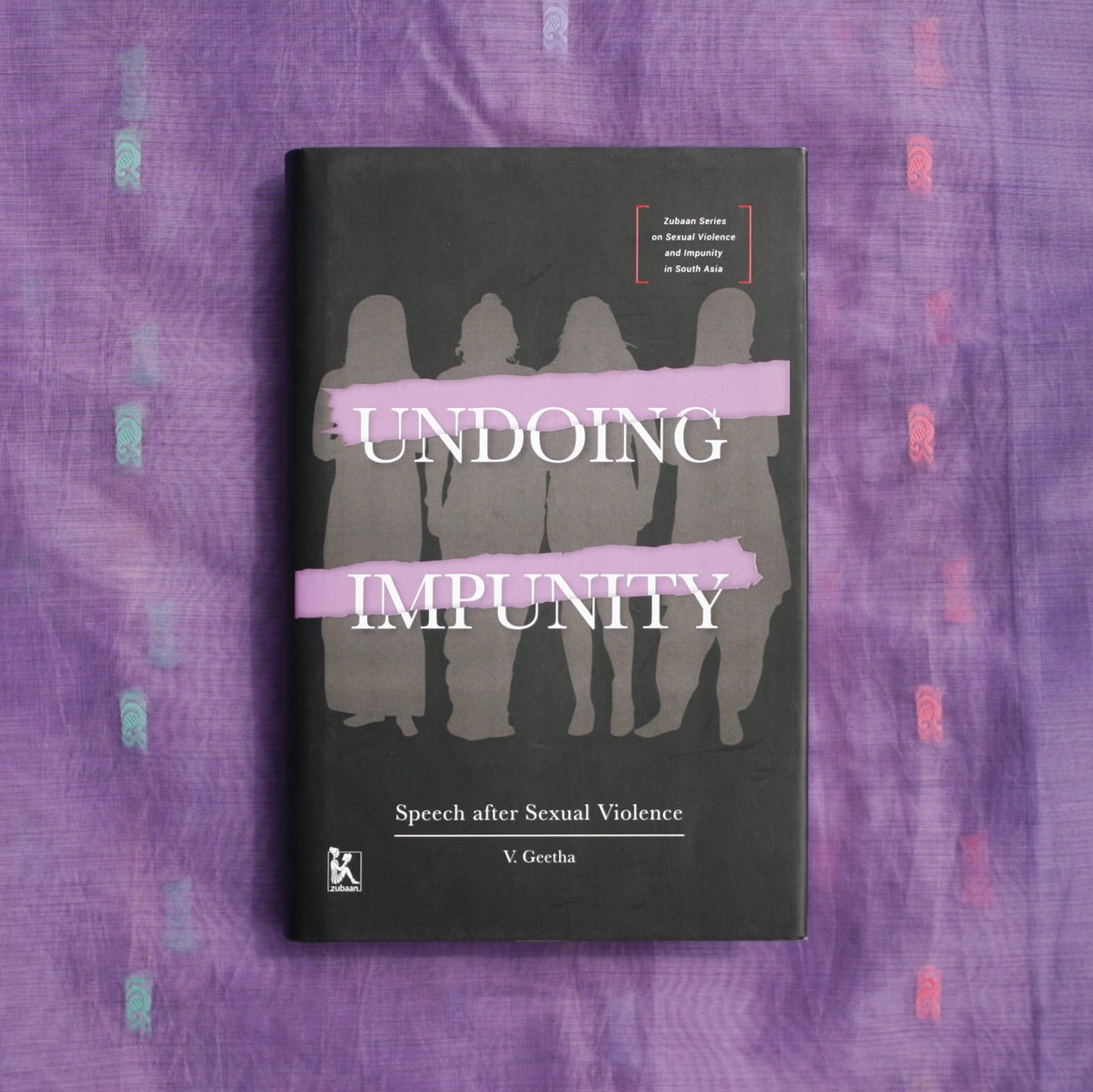 Book Excerpt: Undoing Impunity – Speech After Sexual Violence By V. Geetha