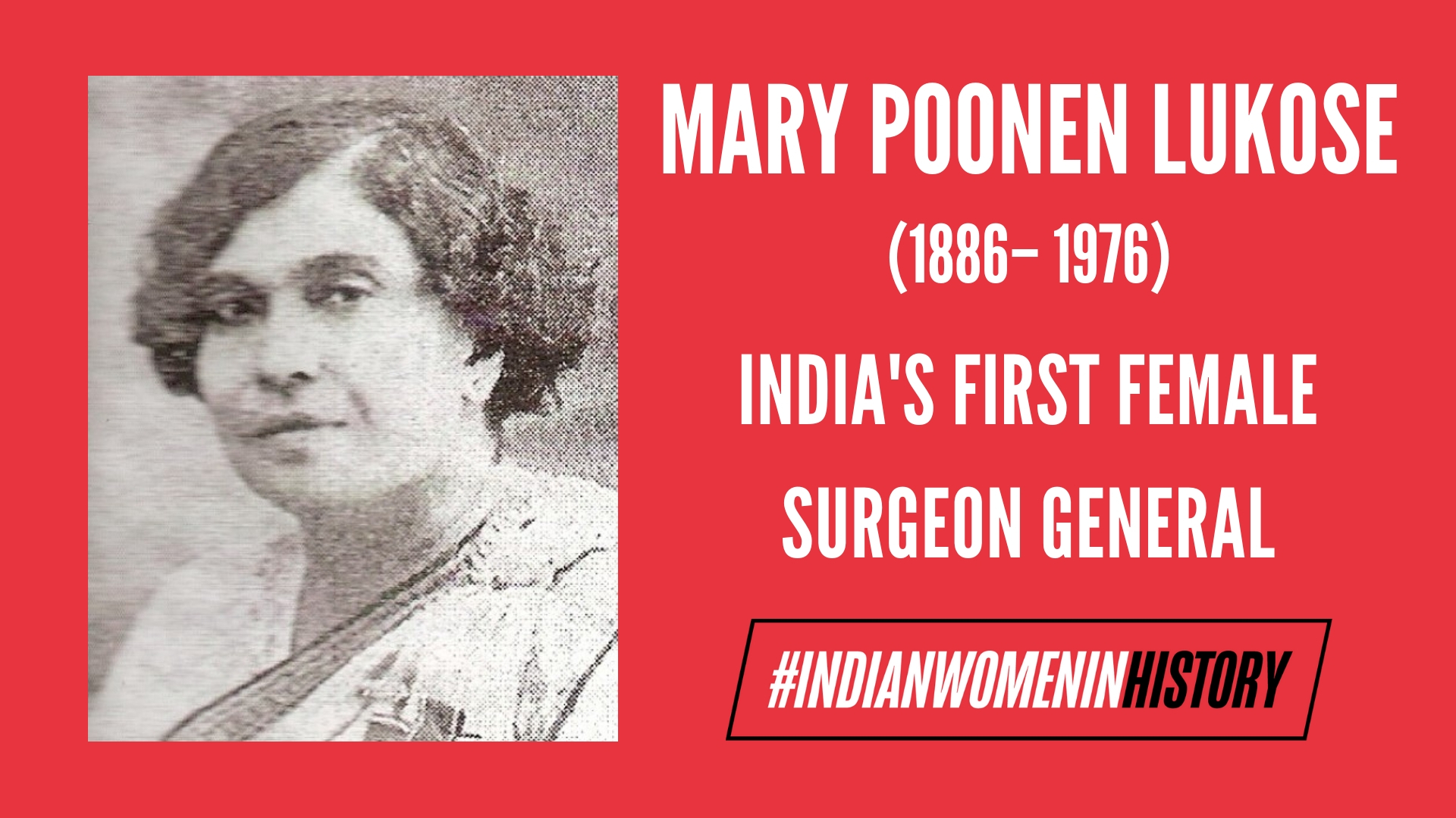 Mary Poonen Lukose: A Physician And Pioneering Figure   #IndianWomenInHistory