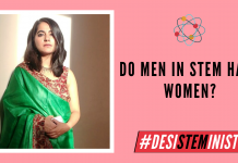 Do Men In STEM Hate Women? | #DesiSTEMinist