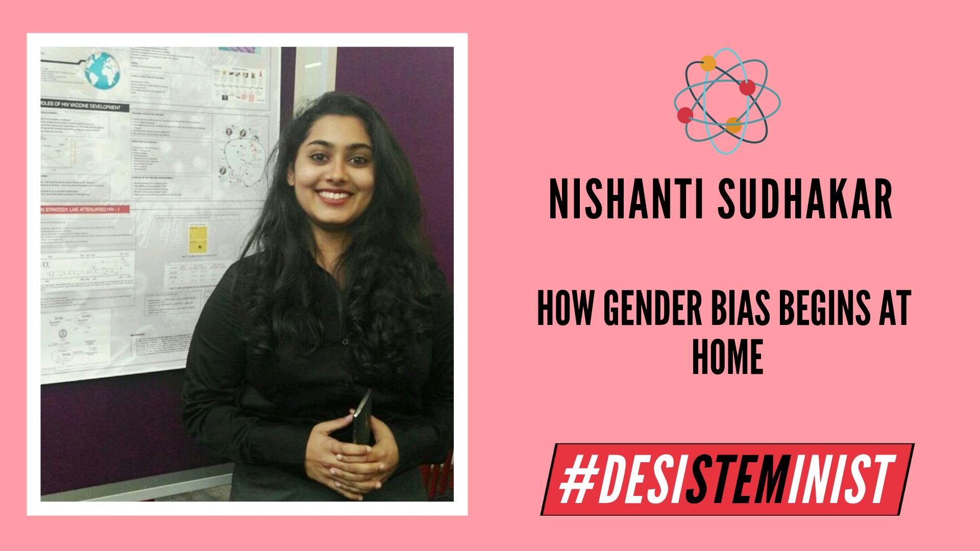 Nishanti Sudhakar On How Gender Bias Begins At Home | #DesiSTEMinist