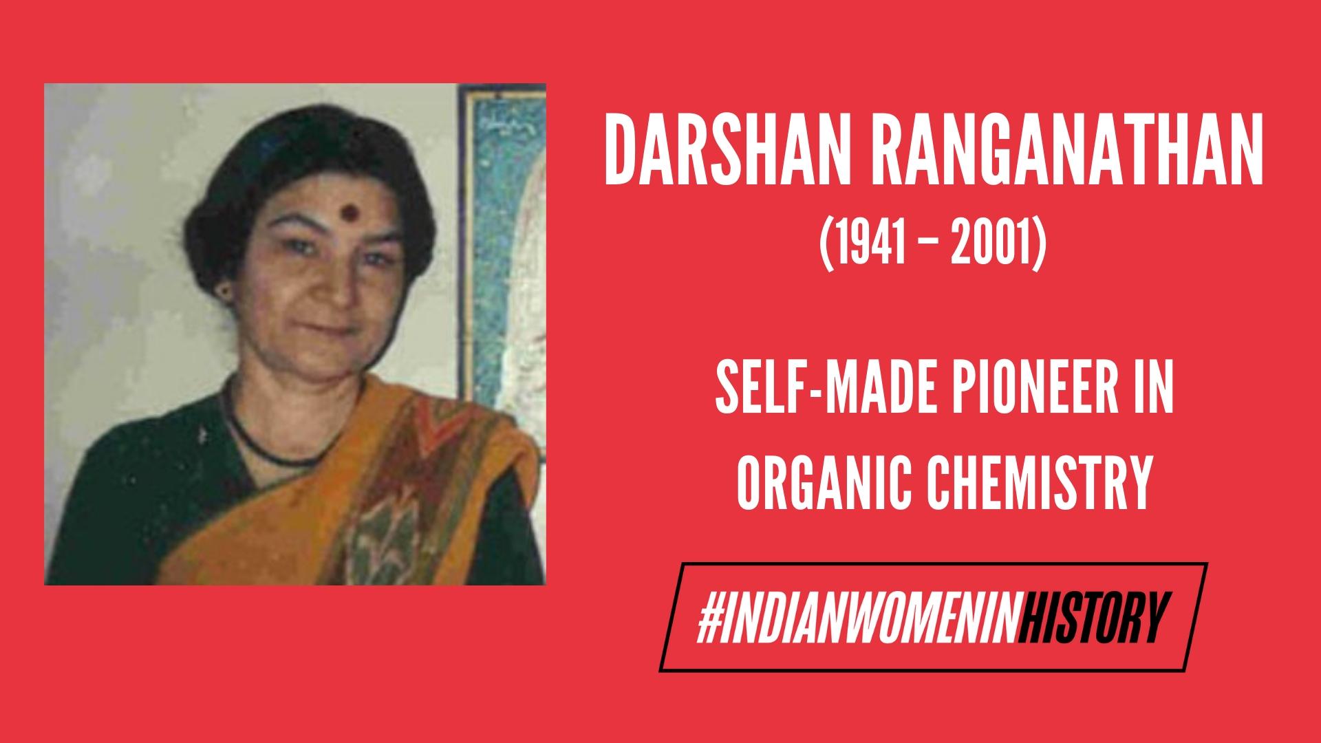 Darshan Ranganathan: Self-Made Pioneer In Organic Chemistry | #IndianWomenInHistory