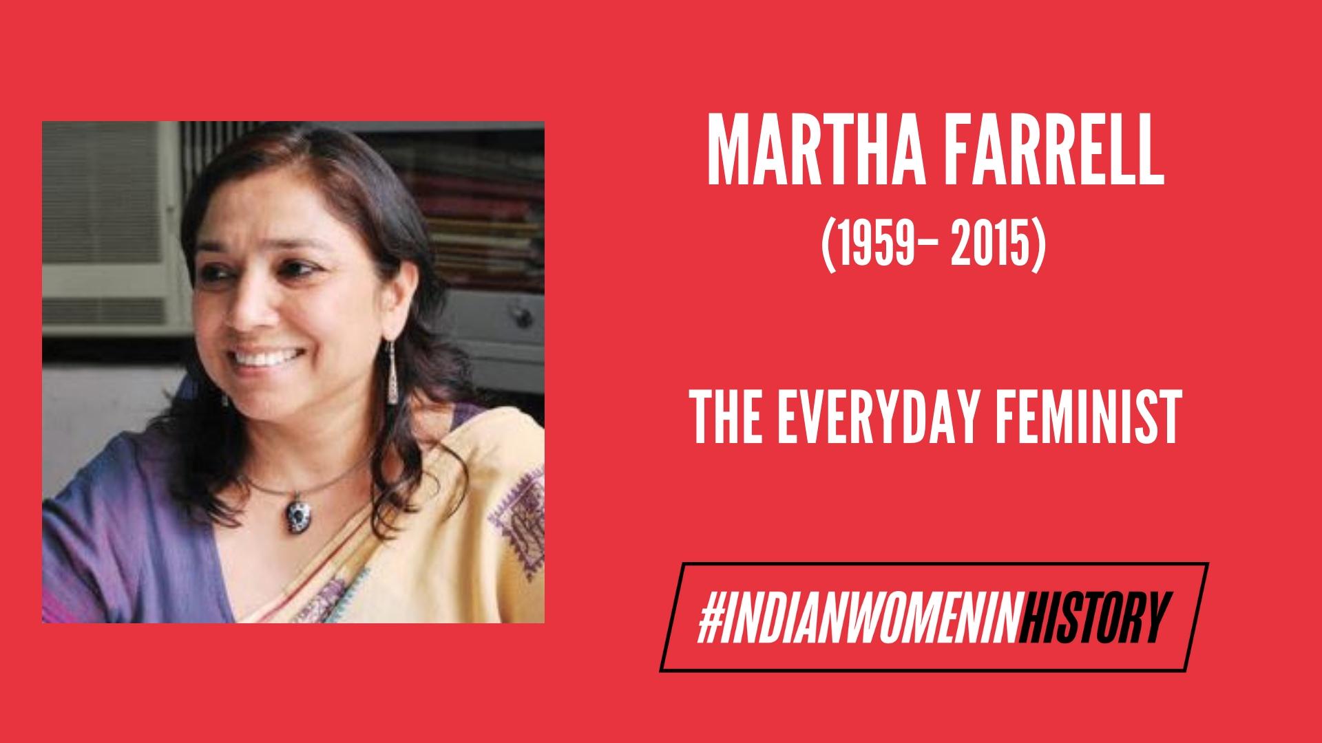 Martha Farrell: The 'Everyday Feminist' | #IndianWomenInHistory