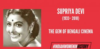 Supriya Devi: The Gem Of Bengali Cinema | #IndianWomenInHistory
