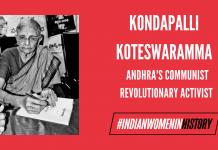 Kondapalli Koteswaramma: Andhra's Communist Revolutionary Activist   #IndianWomenInHistory