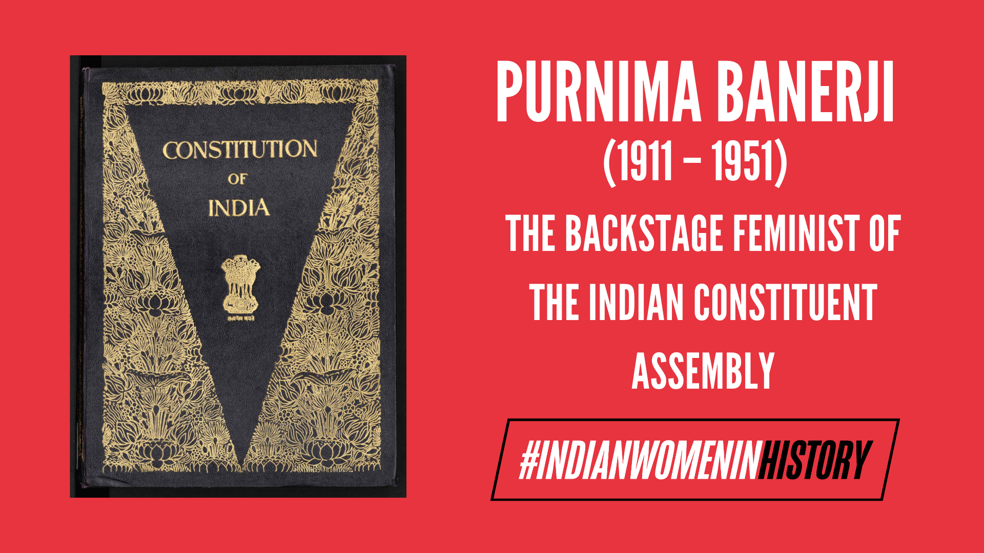 Purnima Banerji: The Backstage Feminist Of The Indian Constituent Assembly | #IndianWomenInHistory