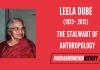 Leela Dube: The Stalwart Of Anthropology   #IndianWomenInHistory