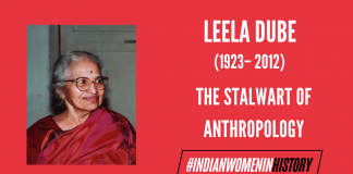 Leela Dube: The Stalwart Of Anthropology | #IndianWomenInHistory