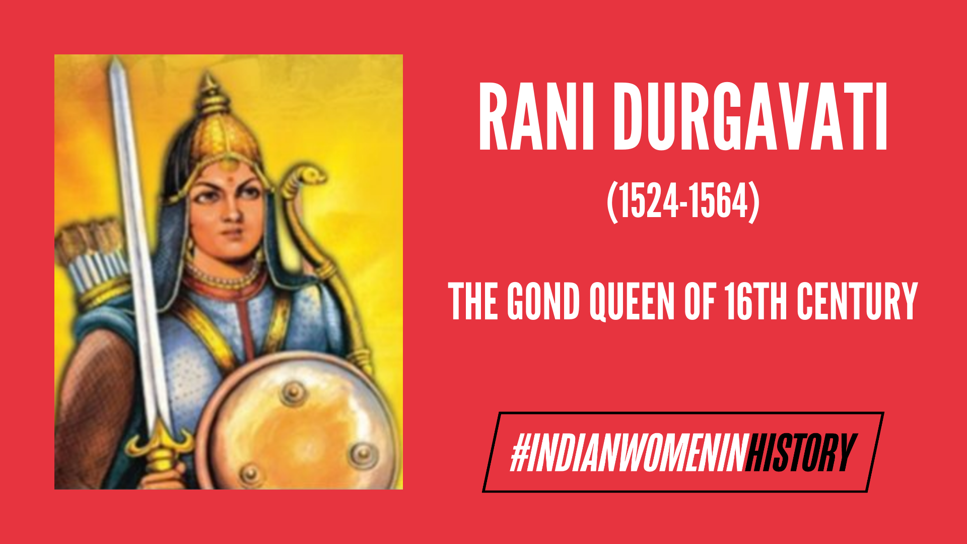 Rani Durgavati: The Valiant Gond Queen
