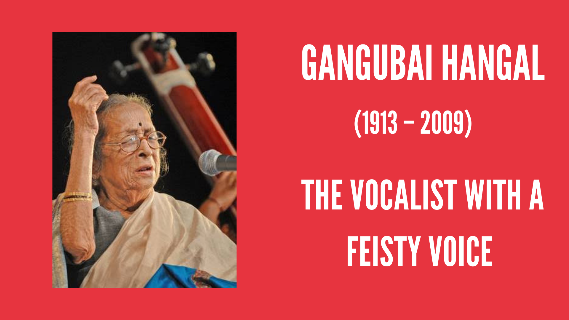 Gangubai Hangal: The Vocalist With A Feisty Voice |#IndianWomenInHistory