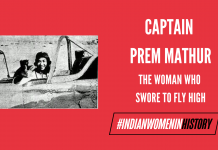 Captain Prem Mathur: The Woman Who Swore To Fly High|#IndianWomenInHistory