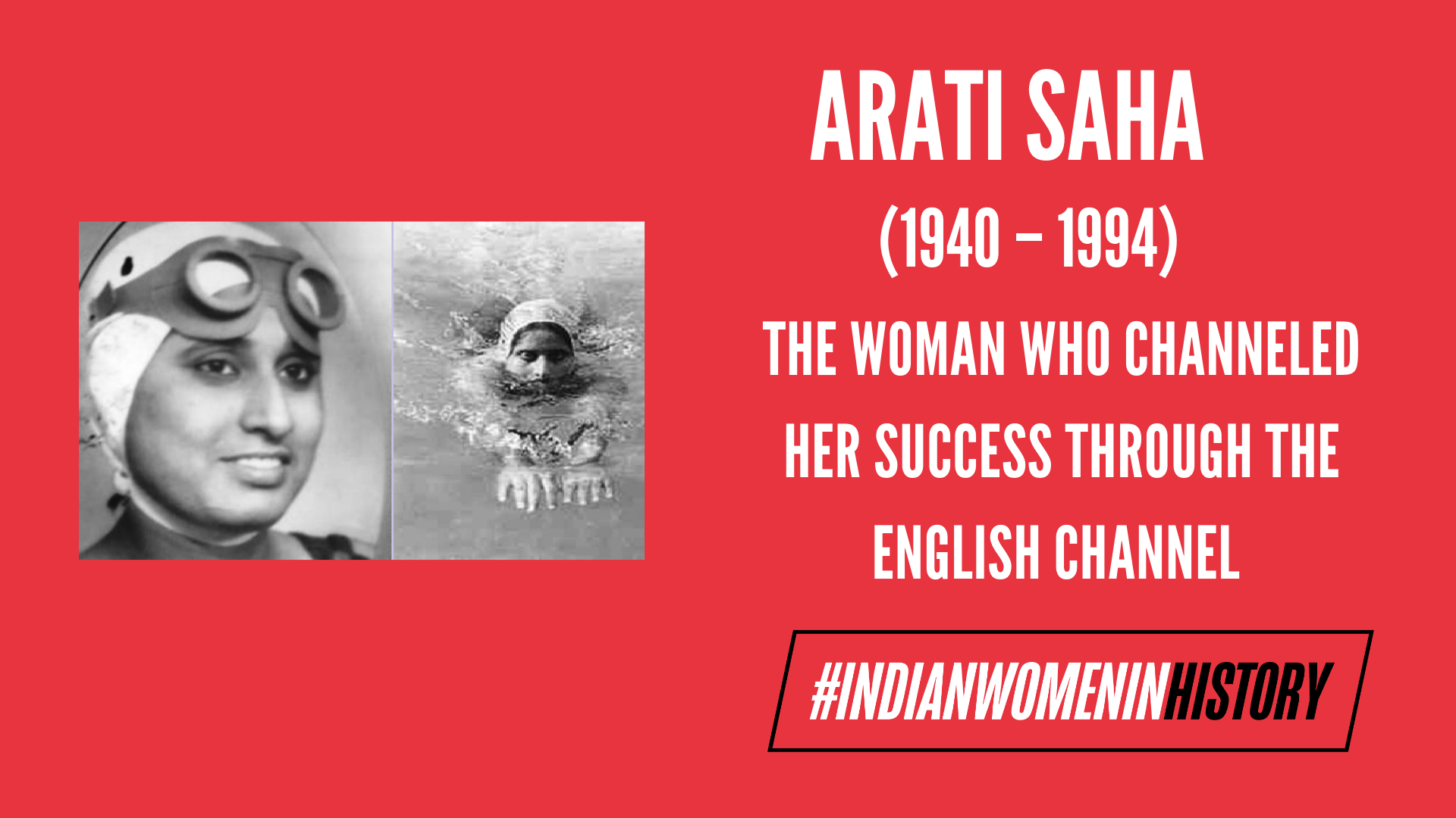 Arati Saha: The Woman Who Channeled Her Success Through The English Channel |#IndianWomenInHistory