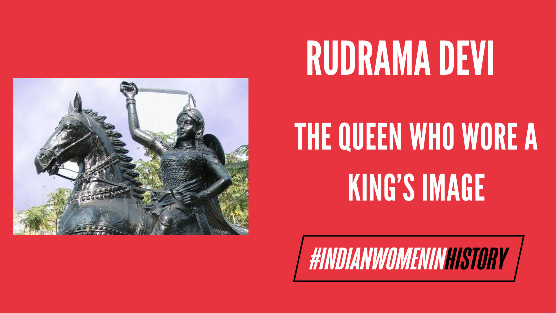 Rudrama Devi: The Queen Who Wore A King's Image   #IndianWomenInHistory