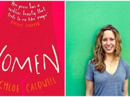Women, A Novella By Chloe Caldwell — Not Just A Review