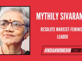 Mythily Sivaraman: Resolute Marxist-Feminist Leader