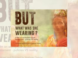 But What Was She Wearing?: A Documentary On The Ground Realities Of Workplace Sexual Harassment