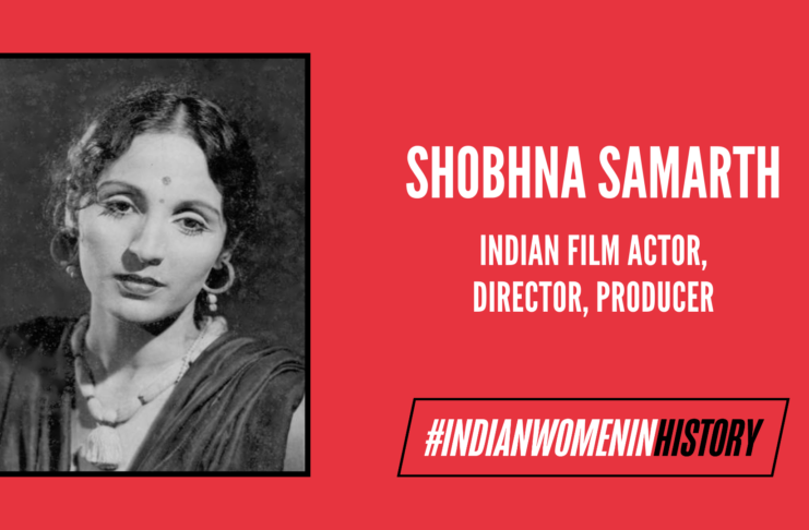 Shobhna Samarth: Actor, Director & Producer Who Carved Her Own Legacy In Cinema| #IndianWomenInHistory